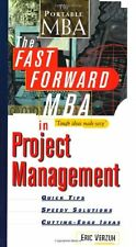 The Fast Forward MBA in Project Management: Quick