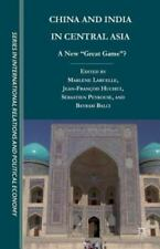 "China and India in Central Asia: A New ""Great Game""? (Paperback or Softback)"