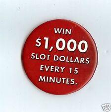 "BORGATA HOTEL AND CASINO PIN, ""WIN $1000 SLOT DOLLARS EVERY 15 MINUTES"" CLASSIC"