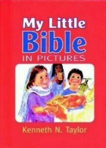 My Little Bible in Pictures (Picture Bible)  New Book Taylor, Kenneth N.