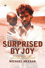 Surprised by Joy: Out of the Darkness - Light, a Story of Hope in the Midst of T