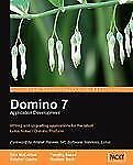 Domino 7 Lotus Notes Application Development: By Tim Speed, Stephen Cooke, Di...