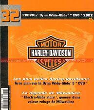 HARLEY DAVIDSON FXDWG3 1450 Dyna Wide Glide CVO 2002 Légende Electra Story MOTO
