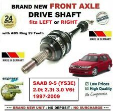 FOR SAAB 9-5 (YS3E) 2.0t 2.3t 3.0 V6t 1997-2009 BRAND NEW FRONT AXLE DRIVESHAFT