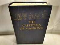The Customs of Mankind, With Notes on Modern 1924 BOOK GREAT ILLUSTRATIONS
