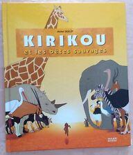 Kirikou et les bêtes sauvages de Michel Ocelot. Ed Milan