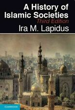 A History of Islamic Societies by Ira M. Lapidus (Paperback, 2014)