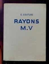 Emile COUTURE Les Rayons M.V, Nouvelles Presses Françaises 1947 ill. J ROUBILLE