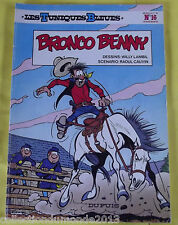 LES TUNIQUES BLEUES N°16 EDITION SOUPLE 1980 EO BRONCO BENNY