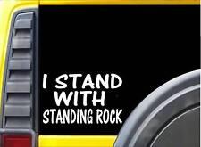 I stand with Standing Rock Sticker k508 6 inch dakota pipeline decal