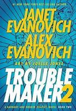 Troublemaker 2 Graphic Novel,   Evanovich, Janet; Evan NEW