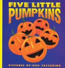 Five Little Pumpkins (Harper Growing Tree) by Dan Yaccarino