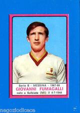# CALCIATORI PANINI 1967-68 - Figurina-Sticker - FUMAGALLI - MESSINA - Rec