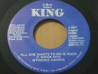 """WYNONIE HARRIS - ALL SHE WANTS TO DO IS ROCK / DRINKIN WINE KING 7"""" VINYL SINGLE"""