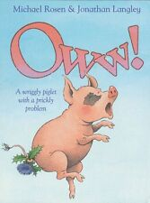 Oww!,Michael Rosen, Jonathan Langley
