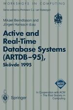 Workshops in Computing Ser.: Active and Real-Time Database Systems...
