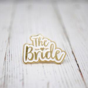 The Bride Wedding ~ Hen Party Badges ~ Bachelorette Party Enamel Lapel Pin Badge