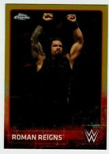 2015 TOPPS CHROME #59 ROMAN REIGNS GOLD REFRACTOR #32/50