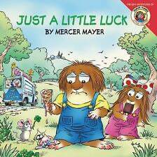 Little Critter: Just a Little Luck by Mercer Mayer (2011, Paperback)