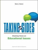 Taking Sides Clashing Views On Educational Issues by Glenn Koonce