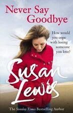 Susan Lewis ___ Never Say Goodbye____Ausstellungsstück___PORTOFREI UK