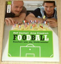 OVP - Sternekoch Ralf Zacherl - FOODBALL Kochen wie die Weltmeister - gebunden