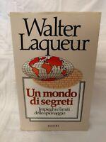 Walter Laqueur - Un mondo di segreti - Rizzoli - Prima edizione 1986