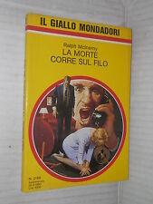LA MORTE CORRE SUL FILO Ralph McInerny Il Giallo Mondadori 2146 1990 libro di