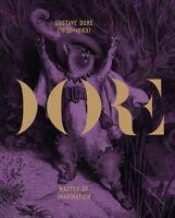 Gustav Dore, 1832-1883 : Master of Imagination, Hardcover by Druillet, Philip...
