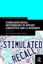 Stimulated Recall Methodology in Applied Linguistics and L2 Research (Paperback
