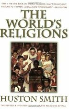 The Worlds Religions: Our Great Wisdom Traditions by Huston Smith