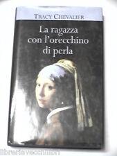 LA RAGAZZA CON L ORECCHINO DI PERLA Tracy Chevalier Mondolibri 2002 romanzo di