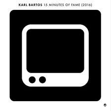 KARL BARTOS - 15 MINUTES OF FAME (2016) LIMITED  AUF 1.000  VINYL LP SINGLE NEU