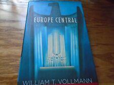 WILLIAM T VOLLMANN Europe Central Signed 1st/1st HB/DJ Overstock