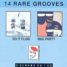 Do It Fluid/B&G Party: 14 Rare Grooves by Do It Fluid: 6 Rare Grooves, B & G Pa