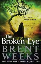 The Broken Eye (Lightbringer) by Weeks, Brent