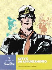 CORTOMALTESE: AVEVO UN APPUNTAMENTO - L'arte di HUGO PRATT N° 24