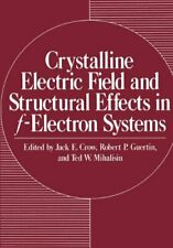 Crystalline Electric Field and Structural Effec. Crow, Jack.#