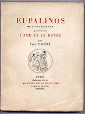 Eupalinos ou l'architecte précédé de l'ame et la danse 1923 NRF numéroté
