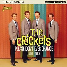 The Crickets - Please Dont Ever Change 19611962 [CD]