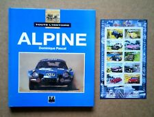 Alpine-Toute l'histoire. Dominique Pascal. E/P/A 1995.