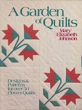 """A Garden of Quilts"" Mary Elizabeth Johnson Appliqué Quilt Patterns HC DJ"