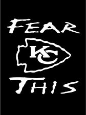 Fear This Kansas City Chiefs Decal / Sticker Mahomes Hill Kelce  -- Free Ship