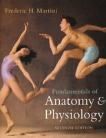 Fundamentals of Anatomy Physiology by Martini Frederic H.