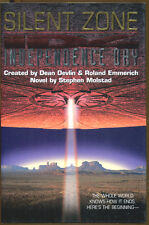 Independence Day: Silent Zone by Dean Devlin and Stephen Molstad-1st Printing
