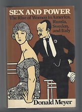 Donald Meyer SEX AND POWER Rise of Women in America, Russia, Sweden, Italy HBDJ