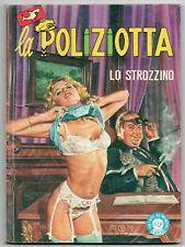 LA POLIZIOTTA N.55 LO STROZZINO originale edifumetto 1984 flicky star winder