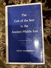 CULT OF SEER IN ANCIENT MIDDLE EAST: A CONTRIBUTION TO CURRENT By Macdermot VG