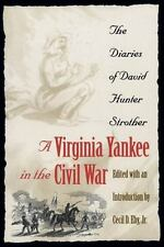 A Virginia Yankee in the Civil War: The Diaries of David Hunter Stroth-ExLibrary