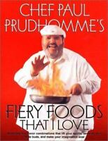 Fiery Foods That I Love - Hardcover By Prudhomme, Paul - GOOD